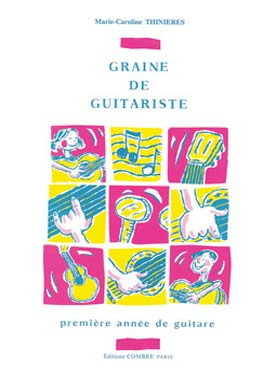 Graine De Guitariste Thinieres Guitare Editions Combre C05533