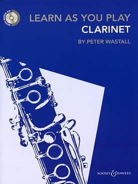 Learn As You Play Clarinette Bh 12466  [Édi:] Wastall, Peter Clarinette Boosey Hawkes D