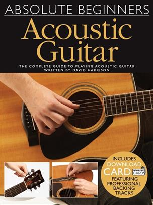 Absolute Beginners: Acoustic Guitar (Book / Audio Download) - Beginners Absolute - Guitare - Music Sales Guitare Wise Publications AM1011219