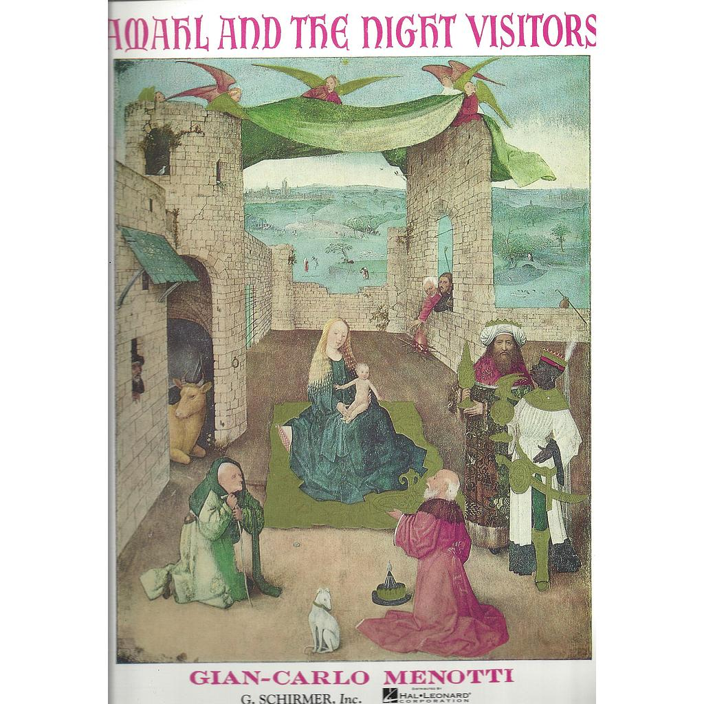 Amahl and the Night Visitors;  HL50337790 Gian-Carlo Menotti Vocal Schirmer