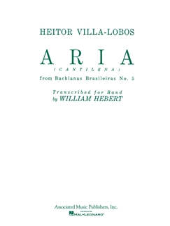 Aria (cantilena) from Bachianas Brasilieras No. 5; Score and parts HL50242160 He