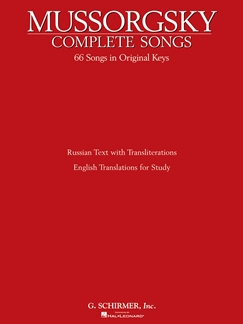 Complete Songs;  HL50481791 Modest Mussorgsky Vocal and Piano Schirmer