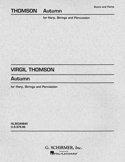 Autumn (Concertino);  HL50344640 Virgil Thomson Strings, Harp and Percussion Schirmer