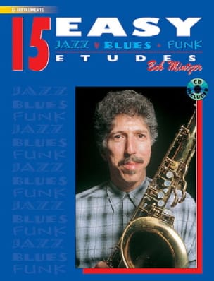 15 Easy Jazz, Blues & Funk Etudes - Eb Instr	 Bob Mintzer Alfred Music ELM00031CD