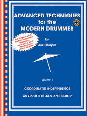[0681B] Advanced Techniques For The Modern Drummer Volume 1 Avec 2 Cds 0681b Chapin Percussions