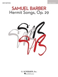 [HL50328820] Hermit Songs;  HL50328820 Samuel Barber High Voice and Piano Schirmer