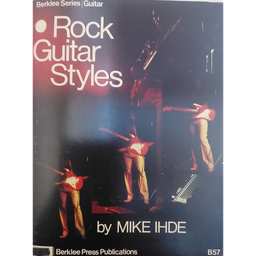 [B57] Rock Guitar Styles Mike Ihde Berklee Press B57