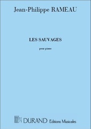 [DC500702] Les Sauvages Rameau Jean  Philippe Piano Durand Dc500702