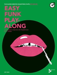 [ADV14824] Easy Funk Play-Along An Easy Way To Improvise With 10 Great Tunes Flute Advance Music Gmbh Adv14824