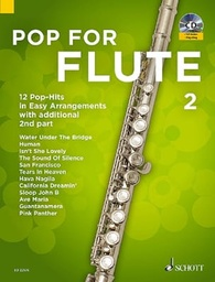[ED22576]  Pop For Flute 2 Ed22576  Flûtes Traversières Schott Music Ed22576